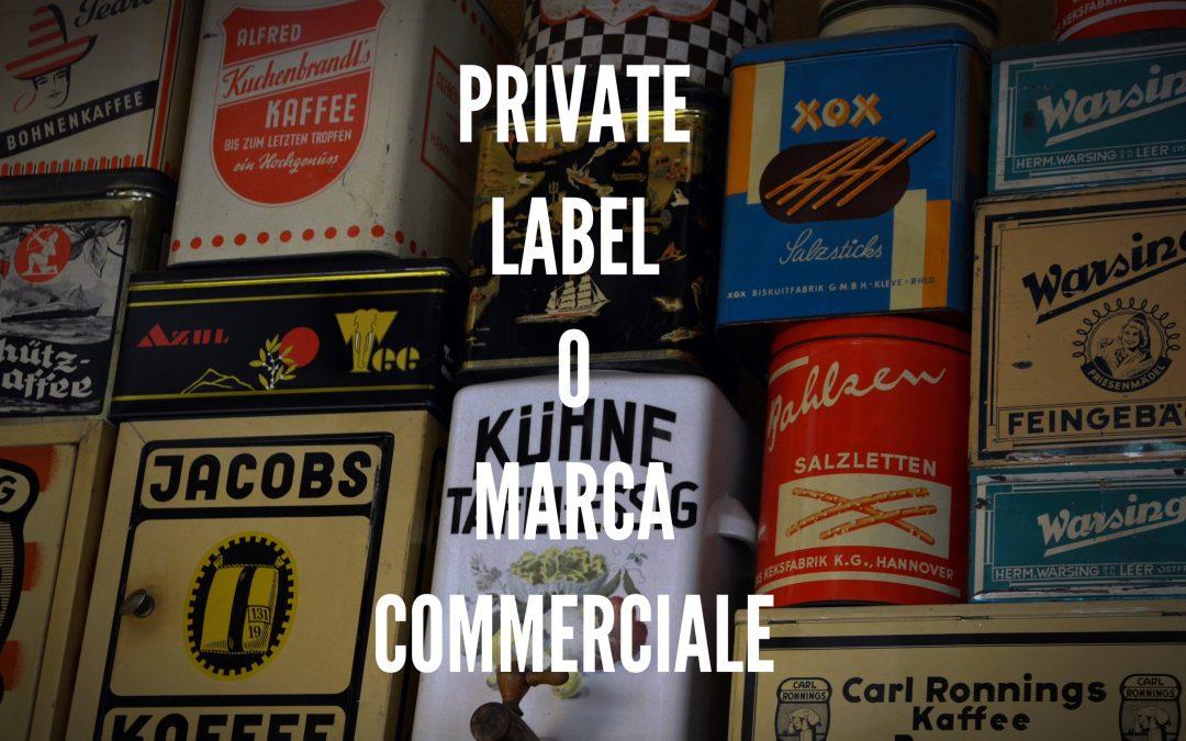Private Label: qual'è il valore aggiunto?
